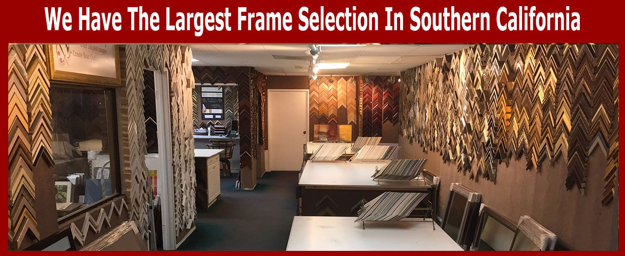Largest Frame Selection In Southern California