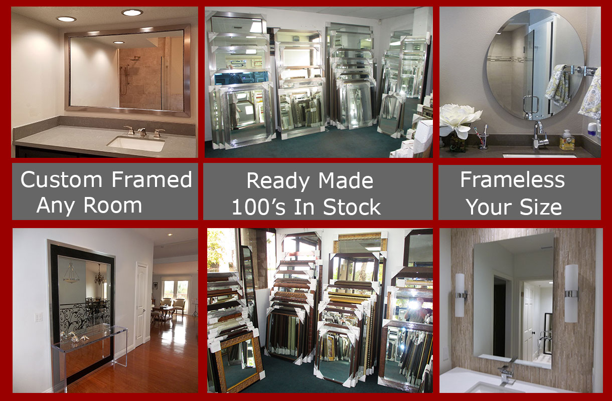 Southern California mirror headquarters - we are the destination for framed and frameless custom mirrors